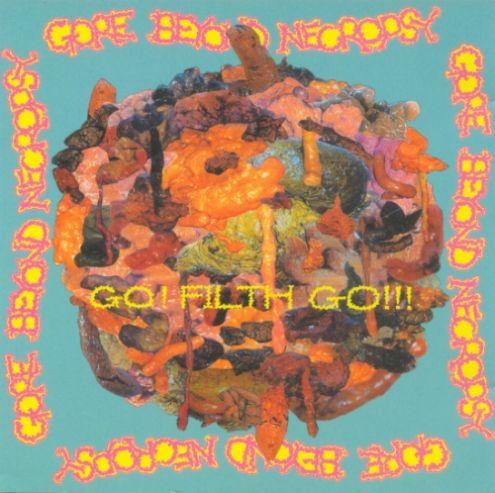 Gore Beyond Necropsy - Go! Filth Go!!!
