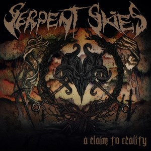 Serpent Skies - A Claim to Reality