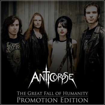AntiCorpse - The Great Fall of Humanity [Promotion Edition]