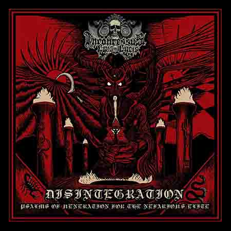 Inconcessus Lux Lucis - Disintegration: Psalms of Veneration for the Nefarious Elite
