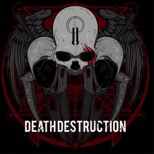 Death Destruction - II