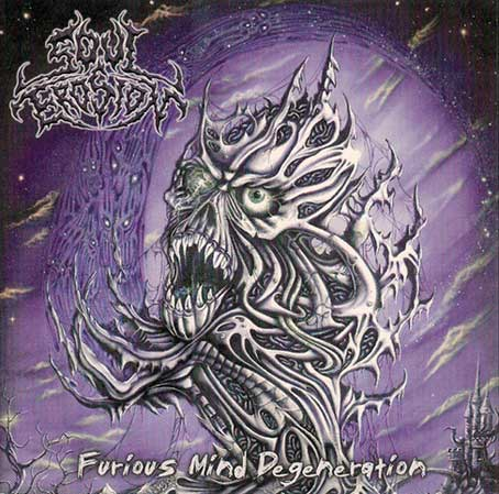 Soul Erosion - Furious Mind Degeneration