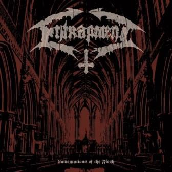 Entrapment - Lamentations of the Flesh