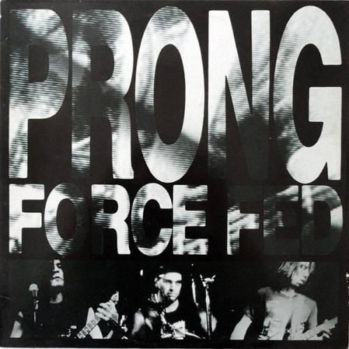 Prong - Force Fed