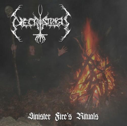 Necrostrigis - Sinister Fire's Rituals