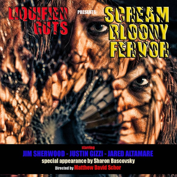 Liquified Guts - Scream Bloody Fervor