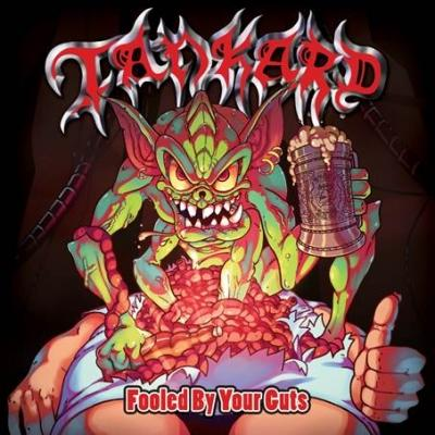 Tankard - Fooled by Your Guts