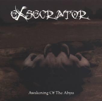 Exsecrator - Awakening of the Abyss