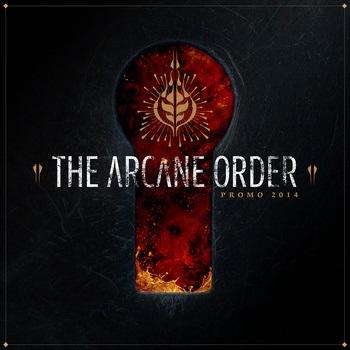 The Arcane Order - Promo 2014
