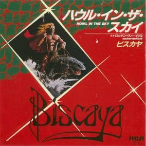 Biscaya - Howl in the Sky / Rockin' Vehicles