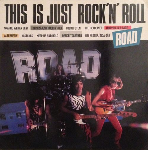 Road - This Is Just Rock 'n' Roll