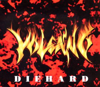 Volcano - Die Hard