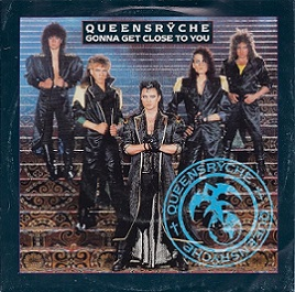 Queensrÿche - Gonna Get Close to You