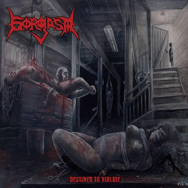 Gorgasm - Destined to Violate