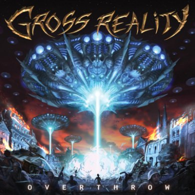 Gross Reality - Overthrow