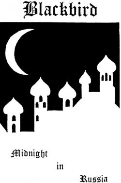 Blackbird - Midnight In Russia
