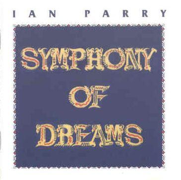 Ian Parry - Symphony of Dreams