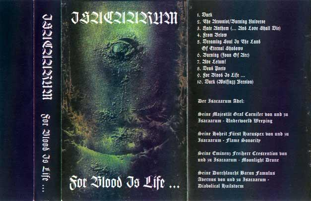 Isacaarum - For Blood Is Life...