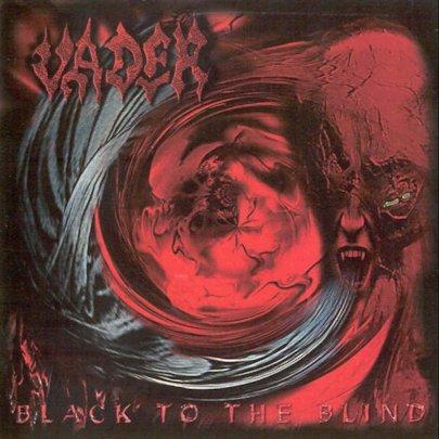 Vader - Black to the Blind