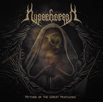 Hyperborean - Mythos of the Great Pestilence