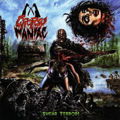 Cropsy Maniac - Shear Terror
