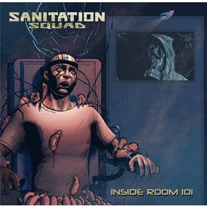 Sanitation Squad - Inside Room 101 - Encyclopaedia Metallum: The ...