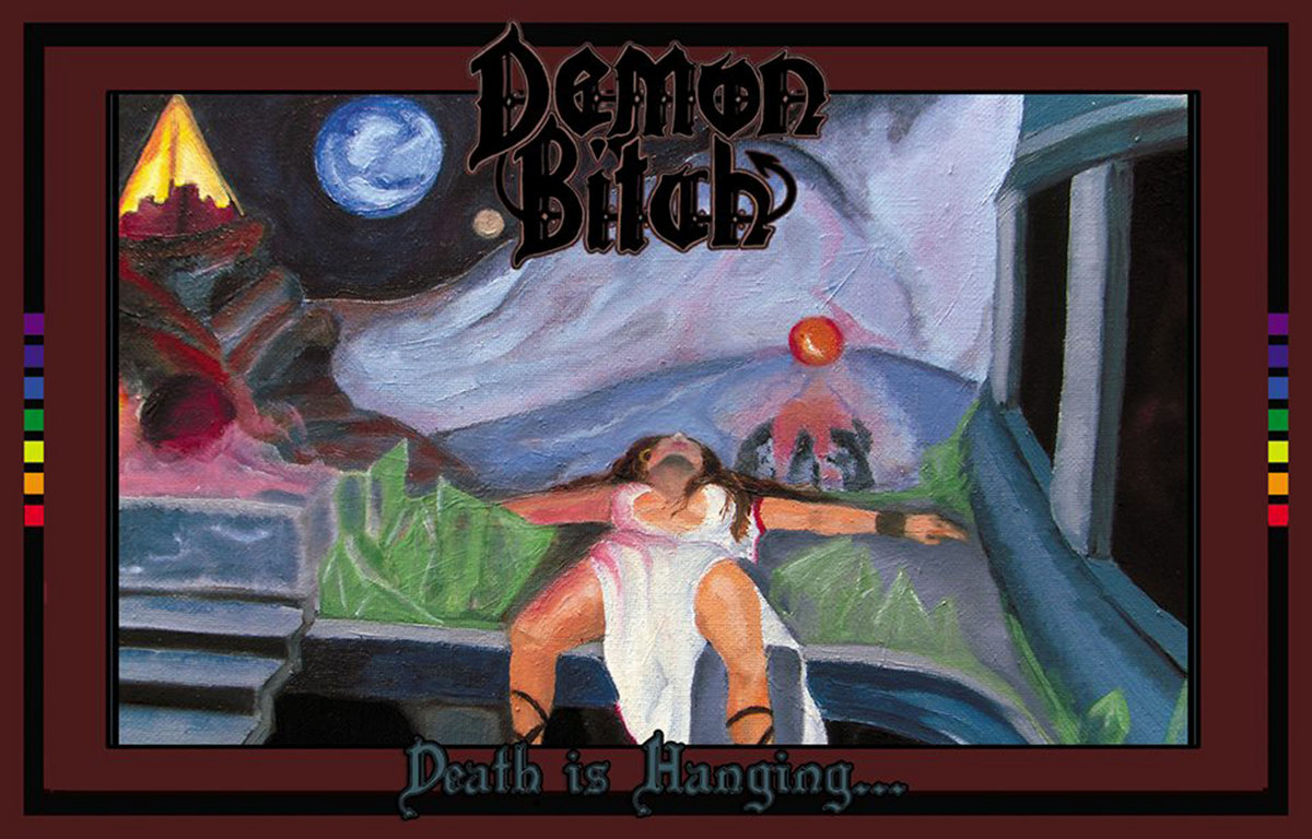 Demon Bitch - Death Is Hanging...