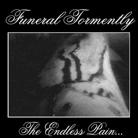 Funeral Tormently - The Endless Pain...