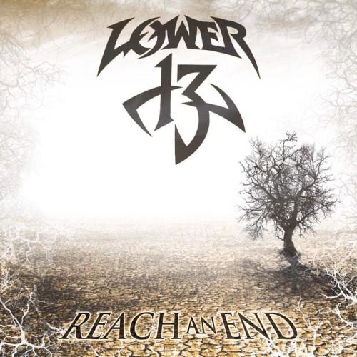 Lower 13 - Reach an End