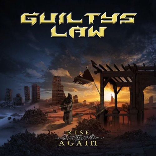 Guiltys Law - Rise Again