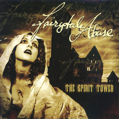 Fairytale Abuse - The Spirit Tower