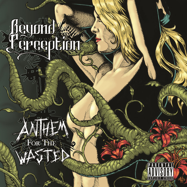 Beyond Perception - Anthem for the Wasted