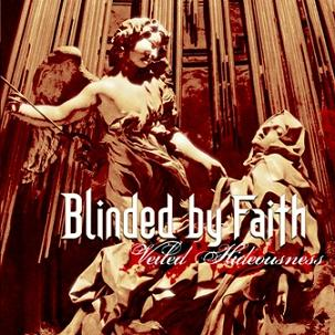 Blinded by Faith - Veiled Hideousness