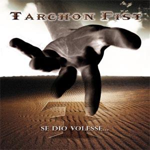 Tarchon Fist - Se Dio volesse...