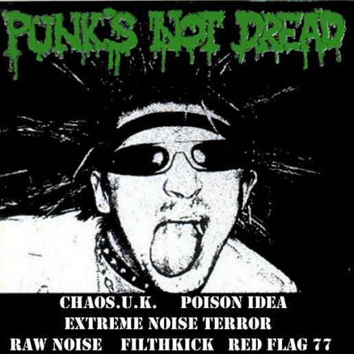 Extreme Noise Terror - Punk's Not Dread