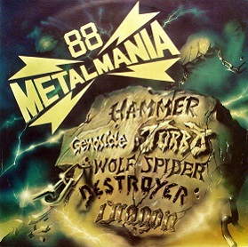 Dragon / Wolf Spider / Turbo / Destroyers / Hamer / Cydhie Genoside - Metalmania '88