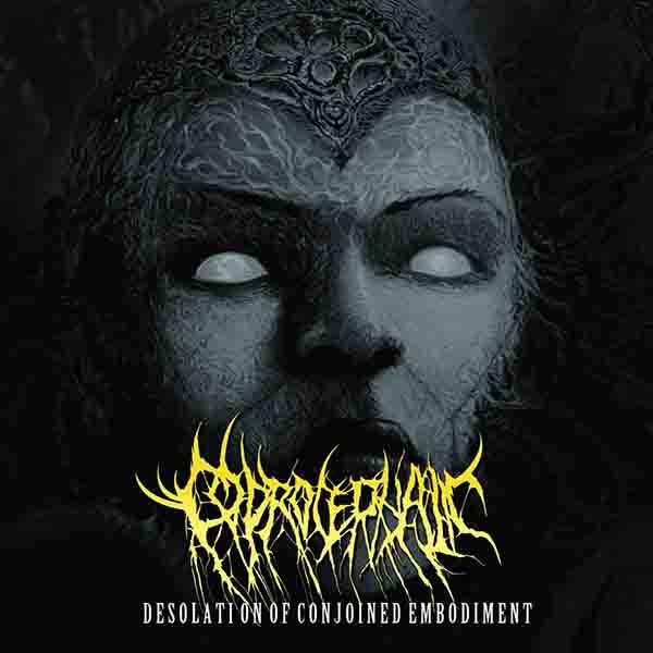 Coprocephalic - Desolation of Conjoined Embodiment