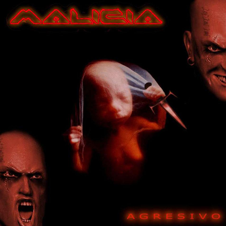 Malicia - Agresivo