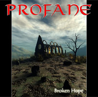 Profane - Broken Hope