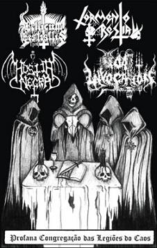 Hóstia Negra / Bellicum Bestiallis / Tormento Bestial / Goat Invocation - Profana Congregação das Legiões do Caos