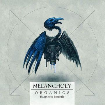 Melancholy - Organics - Happiness Formula