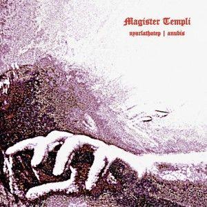 Magister Templi - Nyarlathotep / Anubis