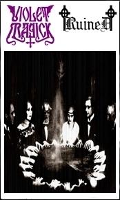 Violet Magick / Ruined - In Ruins & Magick