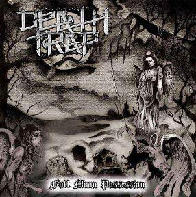 Death Trap - Full Moon Possession