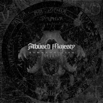 Abused Majesty - Somnambulism