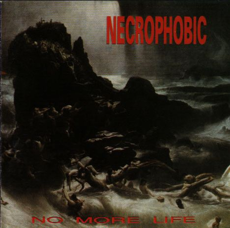 Necrophobic - No More Life