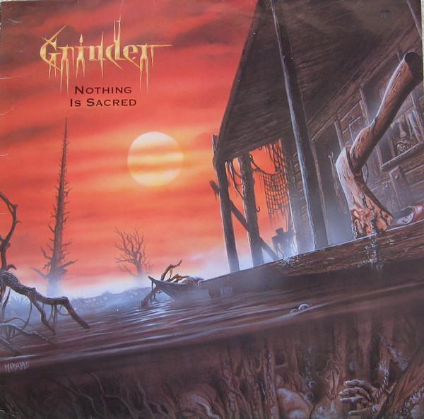 Grinder - Nothing Is Sacred