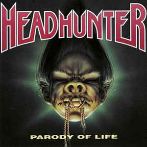 Headhunter - Parody of Life