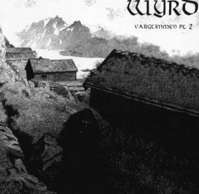 Wyrd - Vargtimmen Pt. 2: Ominous Insomnia