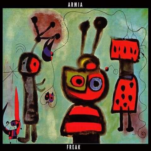 Armia - Freak